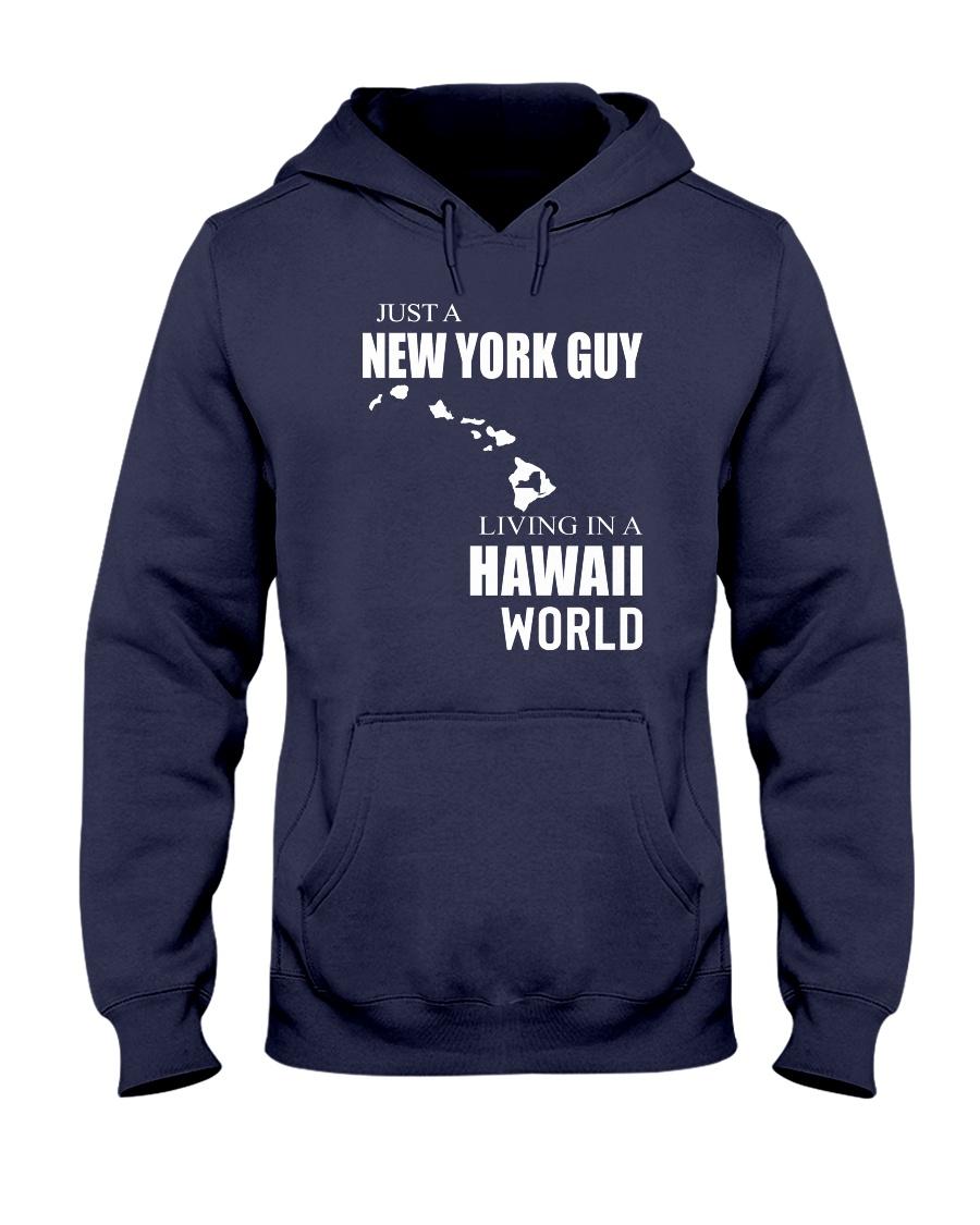 JUST A NEW YORK GUY IN A HAWAII WORLD Hooded Sweatshirt