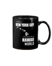 JUST A NEW YORK GUY IN A HAWAII WORLD Mug thumbnail