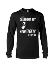 JUST A CALIFORNIA GUY IN A NEW JERSEY WORLD Long Sleeve Tee thumbnail