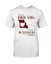 JUST AN OHIO GIRL IN A MISSOURI WORLD Classic T-Shirt front