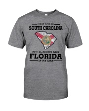 LIVE IN SOUTH CAROLINA BUT FLORIDA IN MY DNA Classic T-Shirt thumbnail