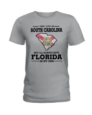 LIVE IN SOUTH CAROLINA BUT FLORIDA IN MY DNA Ladies T-Shirt front