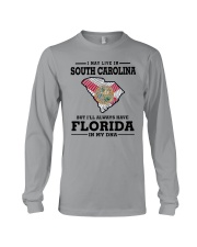 LIVE IN SOUTH CAROLINA BUT FLORIDA IN MY DNA Long Sleeve Tee thumbnail