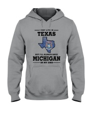 LIVE IN TEXAS BUT I'LL HAVE MICHIGAN IN MY DNA Hooded Sweatshirt thumbnail