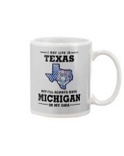 LIVE IN TEXAS BUT I'LL HAVE MICHIGAN IN MY DNA Mug thumbnail