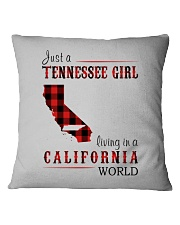 JUST A TENNESSEE GIRL IN A CALIFORNIA WORLD Square Pillowcase thumbnail