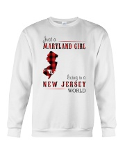 JUST A MARYLAND GIRL IN A NEW JERSEY WORLD Crewneck Sweatshirt thumbnail
