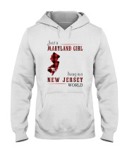 JUST A MARYLAND GIRL IN A NEW JERSEY WORLD Hooded Sweatshirt front