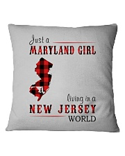 JUST A MARYLAND GIRL IN A NEW JERSEY WORLD Square Pillowcase thumbnail