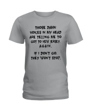 VOICES IN MY HEAD ARE TELLING TO GOT TO NEW JERSEY Ladies T-Shirt front