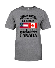 I MAY LIVE IN GEORGIA MY STORY BEGAN IN CANADA Classic T-Shirt thumbnail