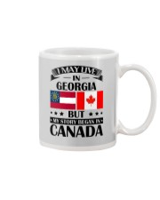 I MAY LIVE IN GEORGIA MY STORY BEGAN IN CANADA Mug thumbnail