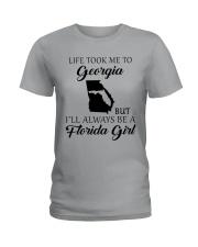 LIFE TOOK ME TO GEORGIA - FLORIDA Ladies T-Shirt thumbnail