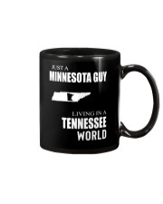 JUST A MINNESOTA GUY IN A TENNESSEE WORLD Mug thumbnail