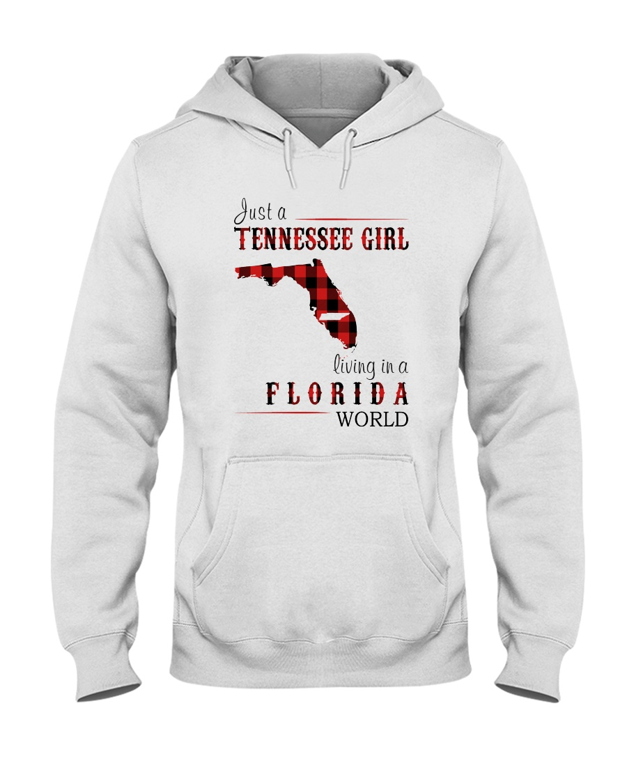 JUST A TENNESSEE GIRL IN A FLORIDA WORLD Hooded Sweatshirt