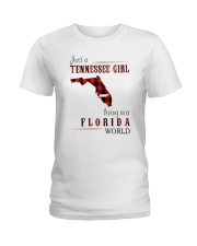 JUST A TENNESSEE GIRL IN A FLORIDA WORLD Ladies T-Shirt thumbnail