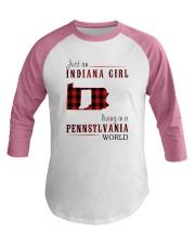 JUST AN INDIANA GIRL IN A PENNSYLVANIA WORLD Baseball Tee thumbnail
