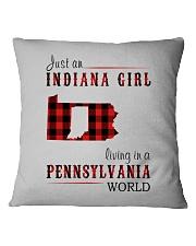 JUST AN INDIANA GIRL IN A PENNSYLVANIA WORLD Square Pillowcase thumbnail