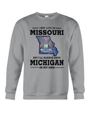 LIVE IN MISSOURI BUT I'LL HAVE MICHIGAN IN MY DNA Crewneck Sweatshirt thumbnail