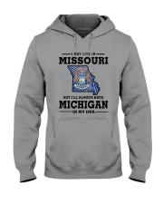 LIVE IN MISSOURI BUT I'LL HAVE MICHIGAN IN MY DNA Hooded Sweatshirt thumbnail