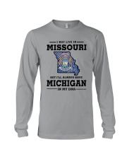 LIVE IN MISSOURI BUT I'LL HAVE MICHIGAN IN MY DNA Long Sleeve Tee thumbnail