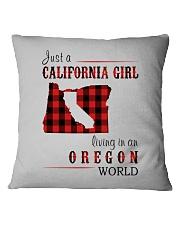 JUST A CALIFORNIA GIRL IN AN OREGON WORLD Square Pillowcase thumbnail