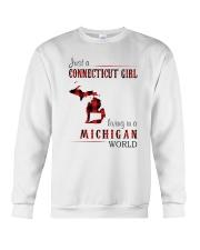 JUST A CONNECTICUT GIRL IN A MICHIGAN WORLD Crewneck Sweatshirt thumbnail