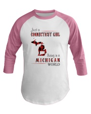 JUST A CONNECTICUT GIRL IN A MICHIGAN WORLD Baseball Tee thumbnail