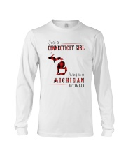 JUST A CONNECTICUT GIRL IN A MICHIGAN WORLD Long Sleeve Tee thumbnail