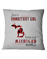 JUST A CONNECTICUT GIRL IN A MICHIGAN WORLD Square Pillowcase thumbnail