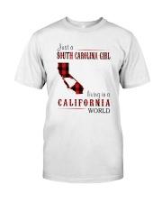 JUST A SOUTH CAROLINA GIRL IN A CALIFORNIA WORLD Classic T-Shirt thumbnail