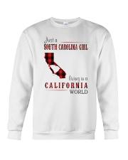 JUST A SOUTH CAROLINA GIRL IN A CALIFORNIA WORLD Crewneck Sweatshirt thumbnail