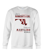 JUST A MINNESOTA GIRL IN A MARYLAND WORLD Crewneck Sweatshirt thumbnail