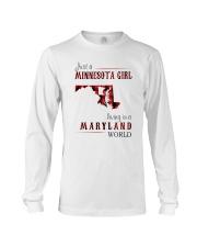 JUST A MINNESOTA GIRL IN A MARYLAND WORLD Long Sleeve Tee thumbnail