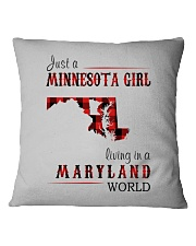 JUST A MINNESOTA GIRL IN A MARYLAND WORLD Square Pillowcase thumbnail