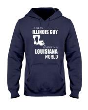 JUST AN ILLINOIS GUY IN A LOUISIANA WORLD Hooded Sweatshirt front