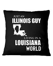 JUST AN ILLINOIS GUY IN A LOUISIANA WORLD Square Pillowcase thumbnail