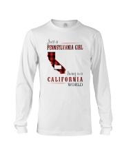 JUST A PENNSYLVANIA GIRL IN A CALIFORNIA WORLD Long Sleeve Tee thumbnail