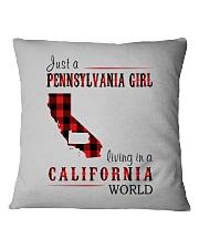JUST A PENNSYLVANIA GIRL IN A CALIFORNIA WORLD Square Pillowcase thumbnail