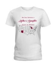 ARIZONA MICHIGAN THE LOVE MOTHER AND DAUGHTER Ladies T-Shirt thumbnail