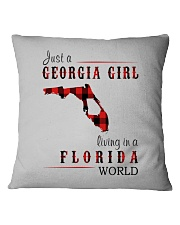 JUST A GEORGIA GIRL IN A FLORIDA WORLD Square Pillowcase tile