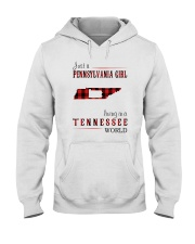 JUST A PENNSYLVANIA GIRL IN A TENNESSEE WORLD Hooded Sweatshirt front