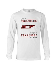 JUST A PENNSYLVANIA GIRL IN A TENNESSEE WORLD Long Sleeve Tee thumbnail