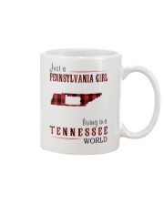 JUST A PENNSYLVANIA GIRL IN A TENNESSEE WORLD Mug thumbnail