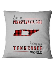 JUST A PENNSYLVANIA GIRL IN A TENNESSEE WORLD Square Pillowcase thumbnail