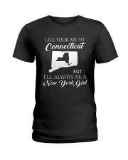 LIFE TOOK ME 2 CONNECTICUT - NEW YORK Ladies T-Shirt front