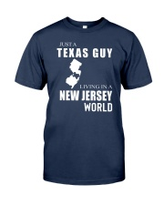 JUST A TEXAS GUY IN A NEW JERSEY WORLD Classic T-Shirt thumbnail
