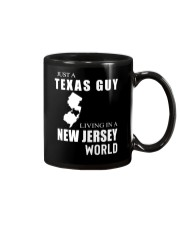 JUST A TEXAS GUY IN A NEW JERSEY WORLD Mug thumbnail