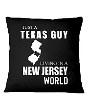 JUST A TEXAS GUY IN A NEW JERSEY WORLD Square Pillowcase thumbnail