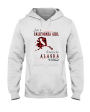 JUST A CALIFORNIA GIRL IN AN ALASKA WORLD Hooded Sweatshirt front